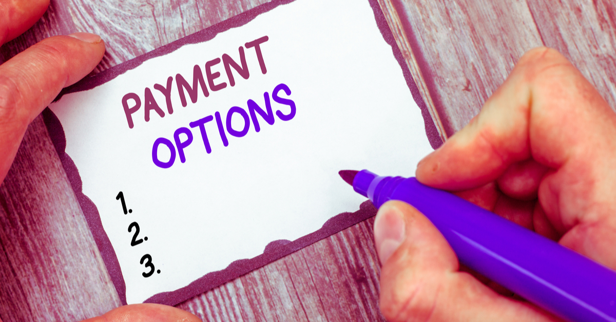 Provide Payment Options To Suit Every Customer
